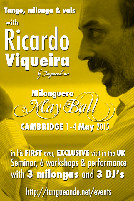 Milonguero May Ball Cambridge May 2015 with Ricardo Viqueira