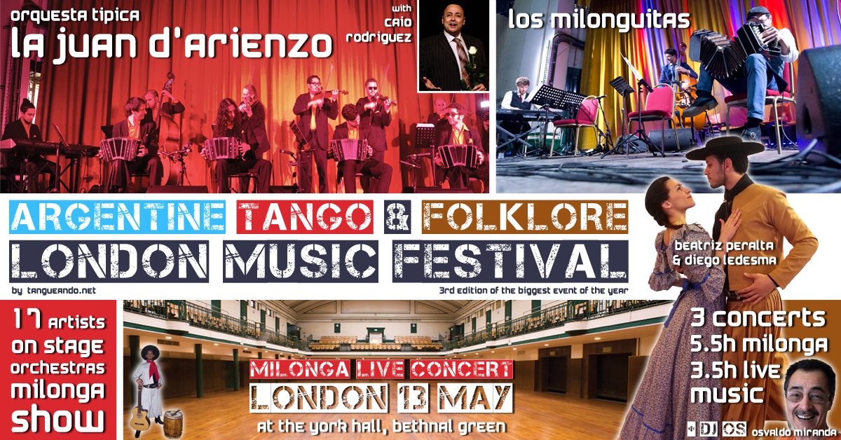 Argentine Tango & Folklore London Music Festival - La Juan D'Arienzo & Los Milonguitas in London