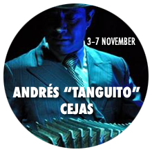 Workshops with Andrés «Tanguito» Cejas in Cambridge - 3–7 November 2017