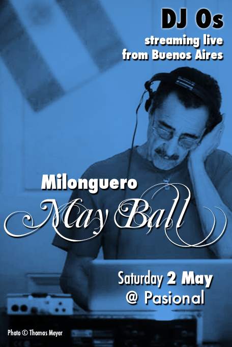 Milonguero May Ball Cambridge May 2015 DJ Os