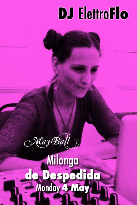 Milonguero May Ball Cambridge May 2015 with DJ ElettroFlo