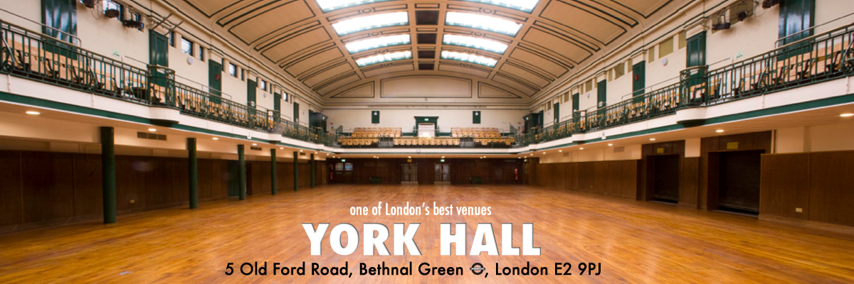 York Hall, 5 Old Ford Road, Bethnal Green, London E2 9PJ